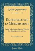 Entretiens Sur La Metaphysique [FRE]
