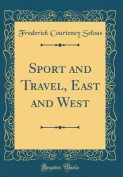 Sport and Travel, East and West