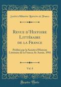 Revue D'Histoire Litteraire de la France, Vol. 8 [FRE]