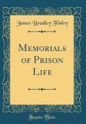 Memorials of Prison Life