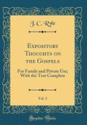 Expository Thoughts on the Gospels, Vol. 3
