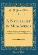 A Naturalist in Mid-Africa