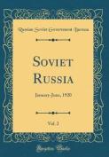 Soviet Russia, Vol. 2