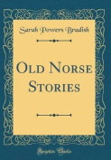 Old Norse Stories