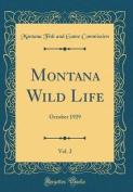 Montana Wild Life, Vol. 2