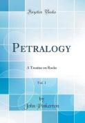 Petralogy, Vol. 1