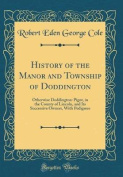 History of the Manor and Township of Doddington