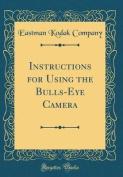 Instructions for Using the Bulls-Eye Camera