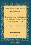 Rivers of Life, or Sources and Streams of the Faiths of Man in All Lands, Vol. 2