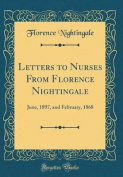 Letters to Nurses from Florence Nightingale