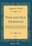 New and Old (Sermons), Vol. 5