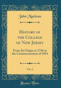 History of the College of New Jersey, Vol. 2