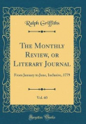 The Monthly Review, or Literary Journal, Vol. 60