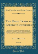 The Drug Trade in Foreign Countries, Vol. 14