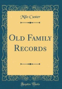 Old Family Records