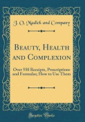 Beauty, Health and Complexion