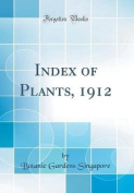 Index of Plants, 1912