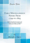 Early Miscellaneous Papers from 1799 to 1805