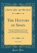 The History of Spain, Vol. 2 of 2