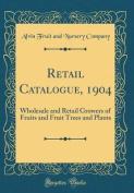 Retail Catalogue, 1904