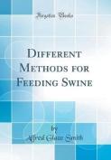 Different Methods for Feeding Swine