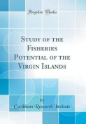 Study of the Fisheries Potential of the Virgin Islands