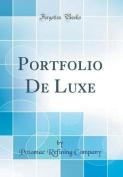 Portfolio de Luxe