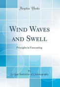 Wind Waves and Swell
