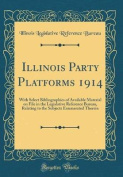 Illinois Party Platforms 1914