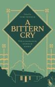 A Bittern Cry