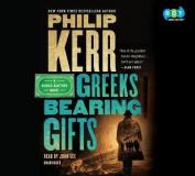 Greeks Bearing Gifts  [Audio]