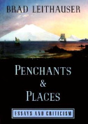 Penchants and Places
