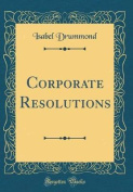 Corporate Resolutions