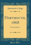 Dartmouth, 1868