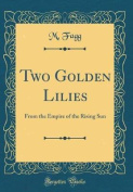 Two Golden Lilies