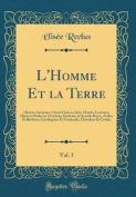 L'Homme Et La Terre, Vol. 3: Histoire Ancienne [FRE]