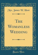 The Womanless Wedding