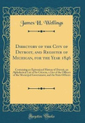 Directory of the City of Detroit, and Register of Michigan, for the Year 1846