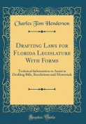 Drafting Laws for Florida Legislature with Forms