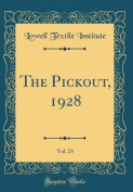 The Pickout, 1928, Vol. 23