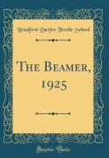 The Beamer, 1925
