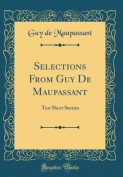 Selections from Guy de Maupassant