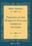 Parodies of the Works of English American Authors, Vol. 2