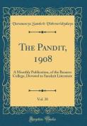 The Pandit, 1908, Vol. 30