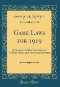 Game Laws for 1919