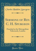 Sermons of REV. C. H. Spurgeon
