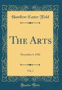 The Arts, Vol. 1