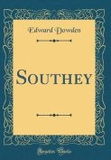Southey (Classic Reprint)