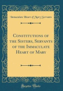 Constitutions of the Sisters, Servants of the Immaculate Heart of Mary