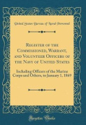 Register of the Commissioned, Warrant, and Volunteer Officers of the Navy of United States